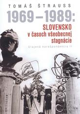 1969 - 1989: Slovensko v časoch všeobecnej stagnácie