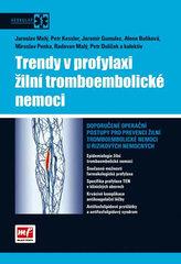 Trendy v profylaxi žilní tromboembolické nemoci