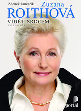 Zuzana Roithová Vidět srdcem