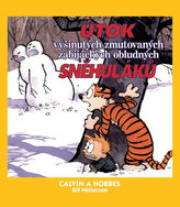 Calvin a Hobbes Útok vyšinutých zmutovaných zabijáckých obludných sněhuláků