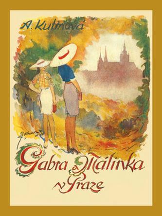 Gabra a Málinka v Praze