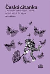 Česká čítanka – adaptované texty a cvičení ke studiu češtiny jako cizího jazyka (anglická verze přílohy)