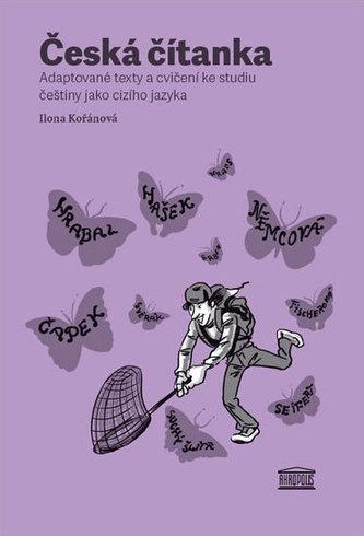 Česká čítanka – adaptované texty a cvičení ke studiu češtiny jako cizího jazyka (německá verze přílohy)