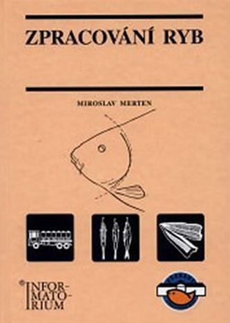Zpracování ryb - Miroslav Merten