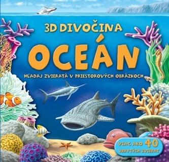 Oceán 3D Divočina