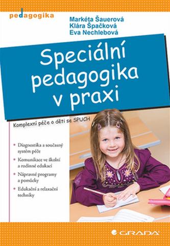 Speciální pedagogika v praxi - Komplexní péče o děti se SPUCH