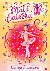 Malá Baletka - Ela a maškarní ples