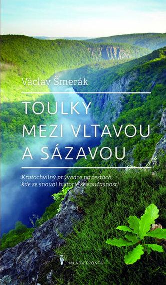 Toulky mezi Vltavou a Sázavou