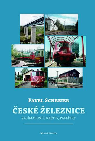 České železnice - Zajímavosti, ratity, památky