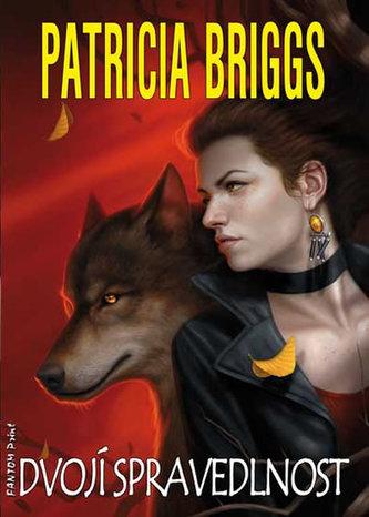 Alfa a Omega 3 - Dvojí spravedlnost - Patricia Briggs