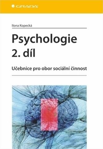 Psychologie 2. díl - Učebnice pro obor sociální činnost