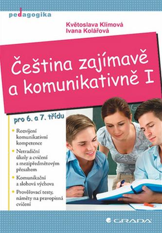 Čeština zajímavě a komunikativně I pro 6. a 7. třídu