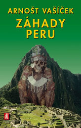 Záhady Peru - 2. vydání