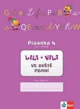 Lili a Vili - písanka - 4. díl - Nácvik psaní