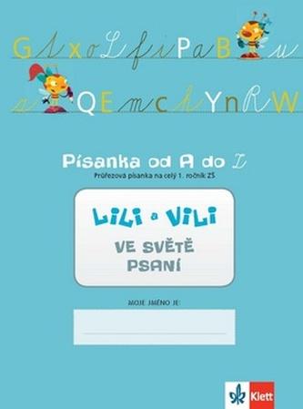 Lili a Vili 1 - písanka 5. díl - Průřezová písanka