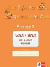 Lili a Vili 1 - Písanka - 3. díl - Nácvik psaní