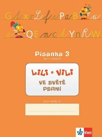 Lili a Vili 1 - Písanka - 3. díl - Nácvik psaní - neuveden
