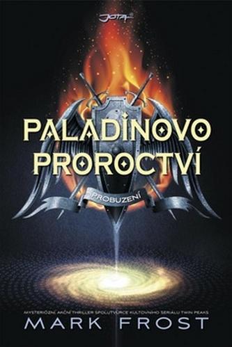 Paladinovo proroctví - Probuzení