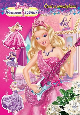 Barbie - Princezna a zpěvačka - čtení se samolepkami