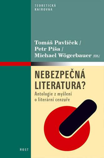 Nebezpečná literatura? - Antologie z myšlení o literární cenzuře