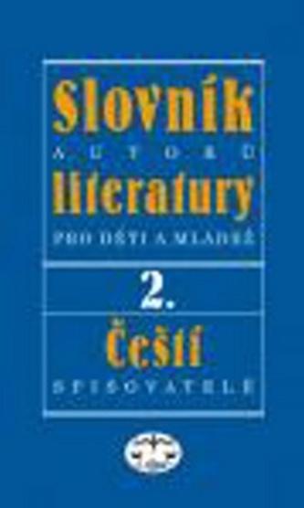 Slovník autorů literatury pro děti a mládež II.