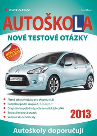 Autoškola -  Nové testové otázky (2013)