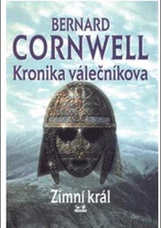 Kronika válečníkova I. -  Zimní král