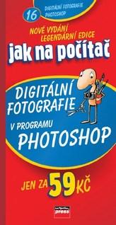 Jak na počítač Digitální fotografie v programu Adobe Photoshop