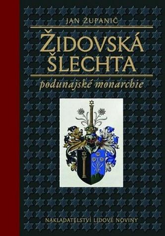 Židovská šlechta podunajské monarchie