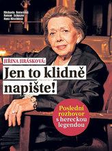 Jiřina Jirásková: Jen to klidně napište