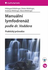 Manuální lymfodrenáž podle dr. Voddera - Praktický průvodce