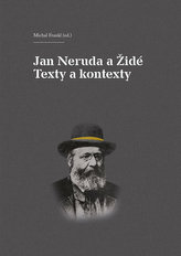 Jan Neruda a Židé - Texty a kontexty