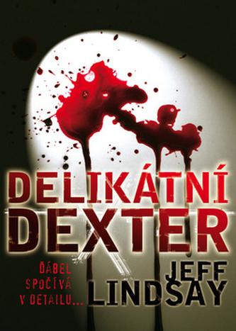 Delikátní Dexter - brož.