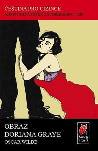 Obraz Doriana Graye - Čeština pro cizince - Adaptovaná četba s CD - Oscar Wilde