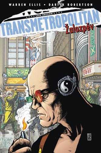Transmetropolitan 8 - Žalozpěv