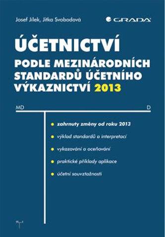 Účetnictví podle mezinárodních standardů účetního výkaznictví 2013
