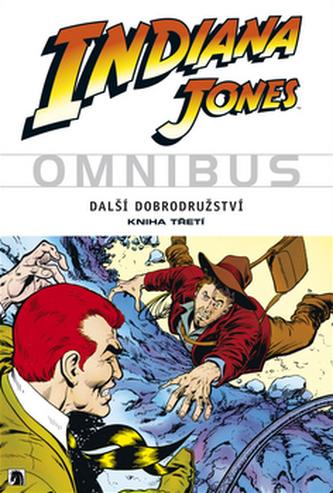 Indiana Jones - Omnibus - Další dobrodružství - kniha třetí - Ditko Steve a kolektiv