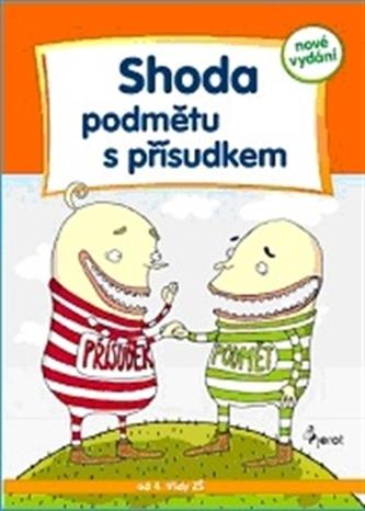Shoda podmětu s přísudkem - Cvičení z české gramatiky - 5. vydání