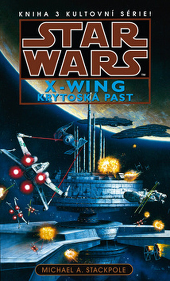 Star Wars - X-Wings 3 - Krytoská past