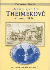 Dědiční rychtáři Theimerové v Samotiškách