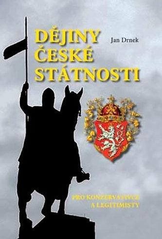 Dějiny české státnosti pro konzervativce a legitimisty