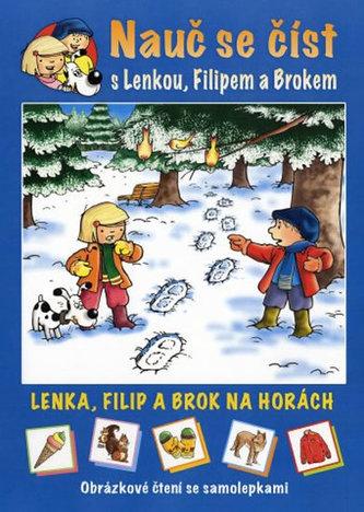 Lenka, Filip a Brok na horách - Obrázkové čtení se samolepkami