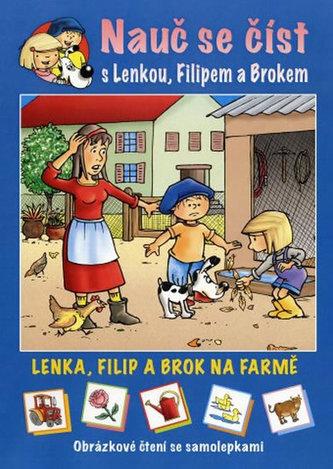 Lenka, Filip a Brok na farmě - Obrázkové čtení se samolepkami