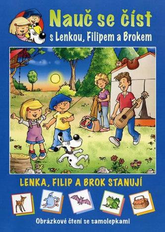 Lenka, Filip a Brok stanují - Obrázkové čtení se samolepkami