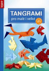 Tangrami pro malé i velké - TOPP