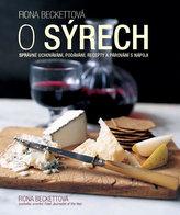O sýrech - Správné uchovávání, podávání, recepty a párování s nápoji
