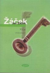 Klíče - Román prozaika
