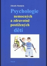 Psychologie nemocných a zdravotně postižených dětí
