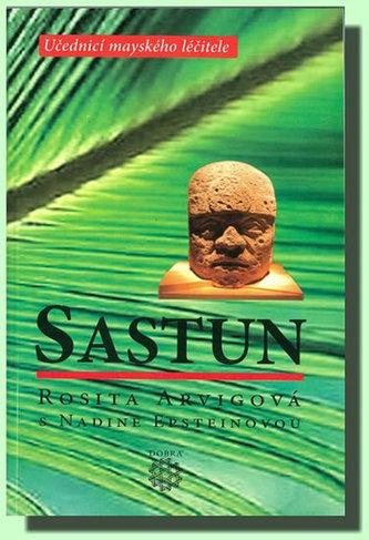 Sastun - Učedníci mayskéhé léčitele