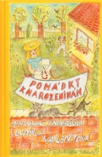 Pohádky k narozeninám - Ludmila Valentová